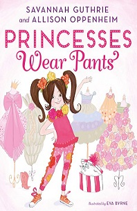Princesses Wear Pants; girl wearing pants with dresses in background