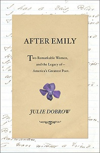 After Emily by Julie Dobrow; handwritten cursive letter with purple flower