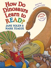 How Do Dinosaurs Learn to Read? by Jane Yolen; three dinosaurs reading a book