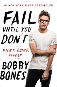 Fail Until You Don't by Bobby Bones; man with glasses wearing white t-shirt