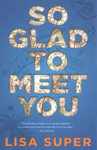 So Glad to Meet You by Lisa Super; title in block letters with map showing in background