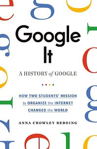 Google It by Anna Crowley Redding; white cover with colored letters around edge spelling google