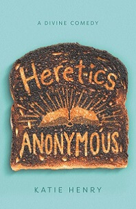 Heretics Anonymous by Katie Henry; title burned into piece of toast