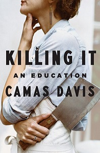 Killing It by Camas Davis; woman holding cleaver by arm