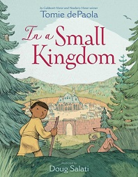In a Small Kingdom by Tomie DePaola; boy with dog overlooking fort in distance