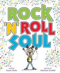 Rock 'n' Roll Soul by Susan Verde; mouse wearing headphones with arms in air