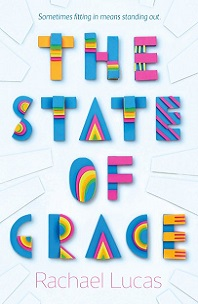 The State of Grace by Rachael Lucas; multi-colored block letters on white background