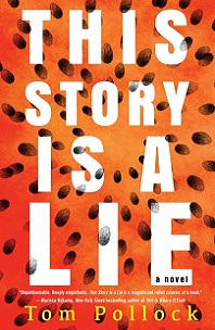 This Story is a Lie by Tom Pollock; orange background with black fingerprints radiating out from center