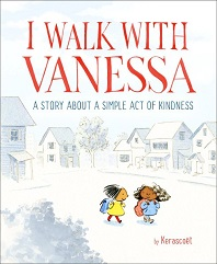 I walk with Vanessa by Kerascoet; two young girls walking down sidewalk with houses around
