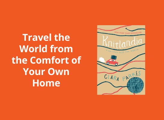 Travel the world from the comfort of your own home