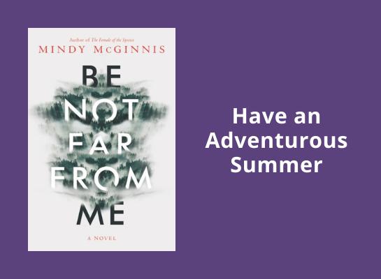 have an adventurous summer